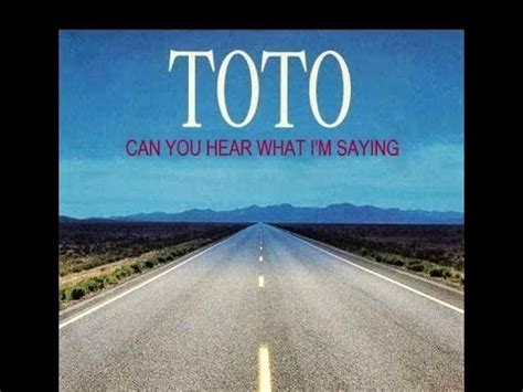 Toto - Can You Hear What I'm Saying - YouTube